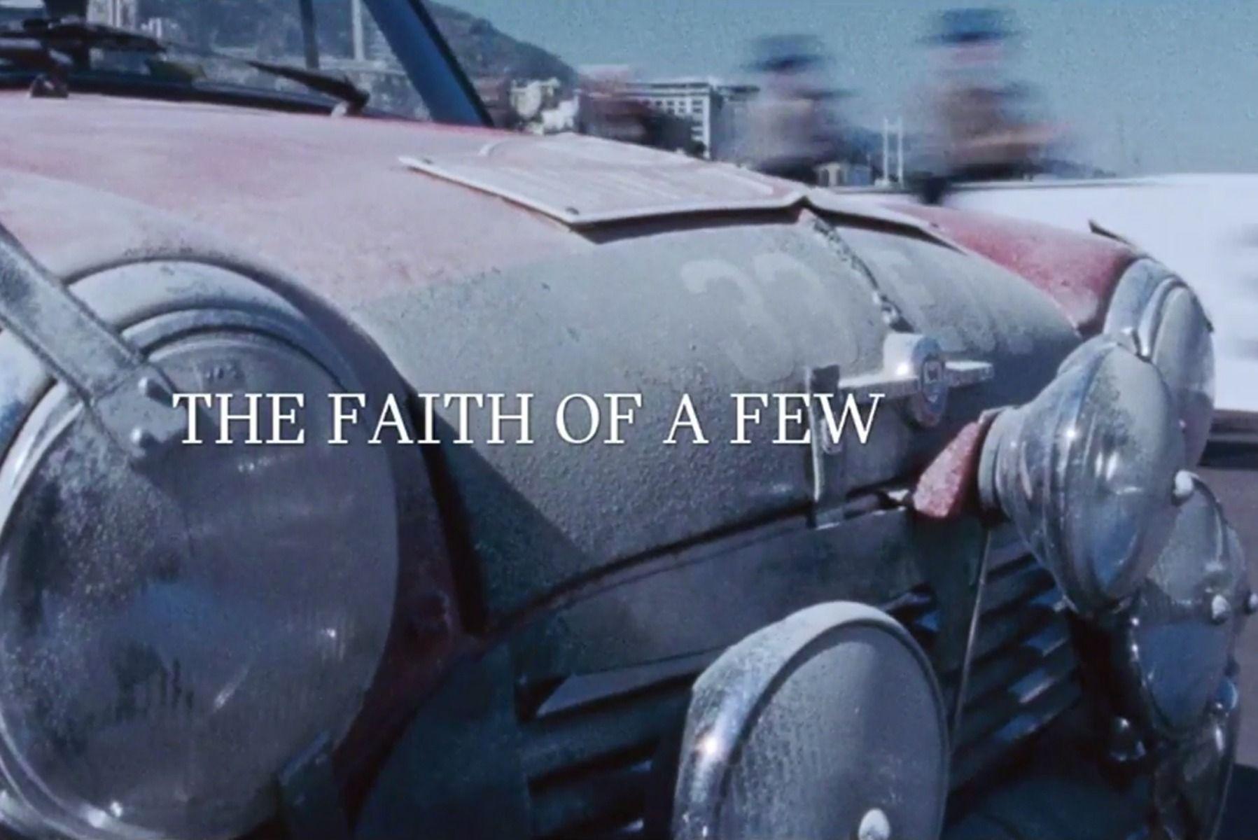The Faith of a Few